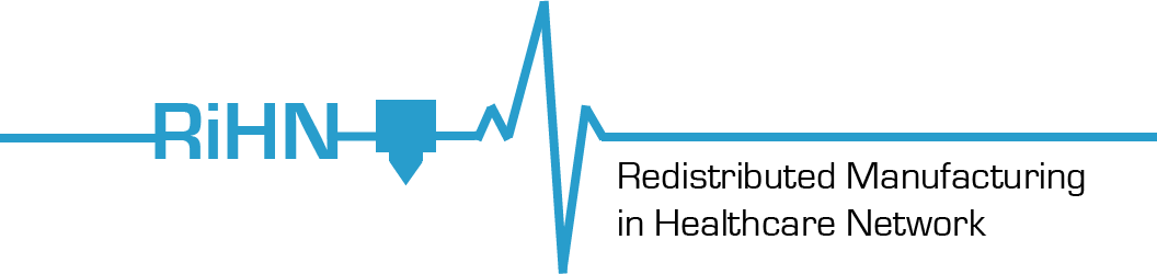 Redistributed Manufacturing in Healthcare Network (RiHN)